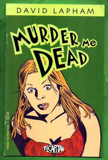 Murder Me Dead #2 Oct 00