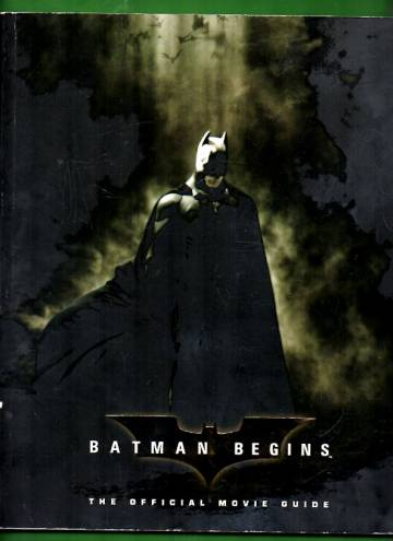 Batman Begins - The Official Movie Guide