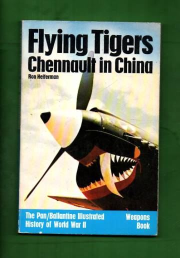 Flying Tigers - Chennault in China