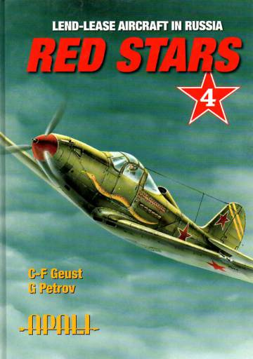 Red Stars Vol. 4 - Lend-Lease Aircraft in Russia