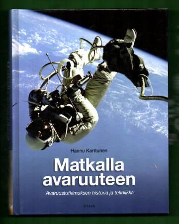 Matkalla avaruuteen - Avaruustutkimuksen historia ja tekniikka