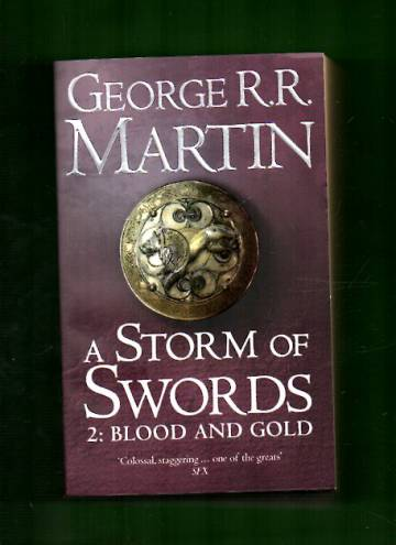 A Song of Ice and Fire 3 - A Storm of Swords 2: Blood and Gold