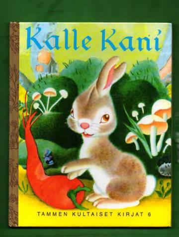 Tammen kultaiset kirjat 6 - Kalle Kani