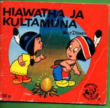 Disneyn Minni-kirjat 32 - Hiawatha ja kultamuna
