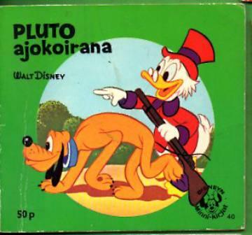 Disneyn Minni-kirjat 40 - Pluto ajokoirana