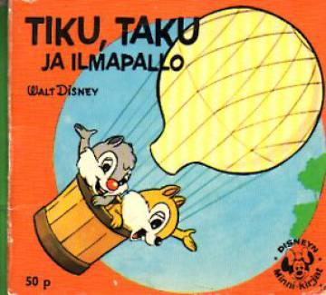 Disneyn Minni-kirjat 18 - Tiku, Taku ja ilmapallo