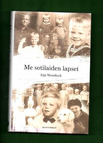 Me sotilaiden lapset
