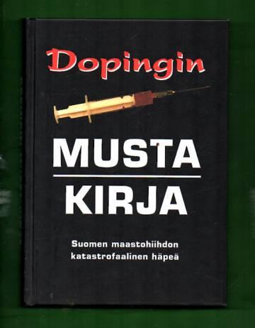 Dopingin musta kirja - Suomen maastohiihdon katastrofaalinen häpeä