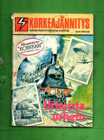 Korkeajännitys 19/84 - Urheista urhein