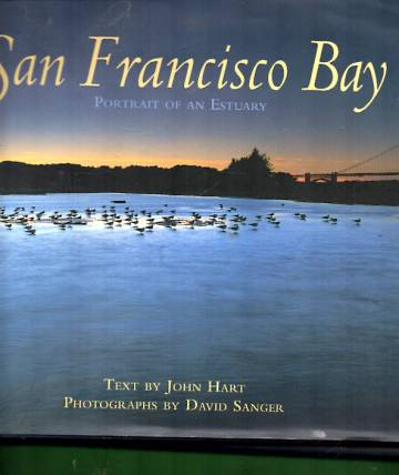 San Francisco Bay: Portrait of an estuary