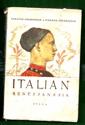Italian renessanssia - Kirjallisuus- ja kulttuuritutkielmia