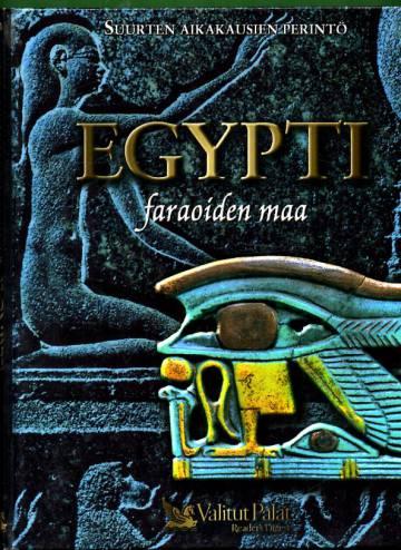 Suurten aikakausien perintö - Egypti: Faraoiden maa