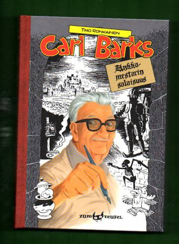 Ankkamestarin salaisuus - Näkökulmia Carl Barksin tuotantoon