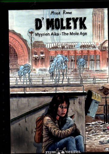 VARASTOTYHJENNYS D'Moleyk - Myyrien aika - The Mole Age