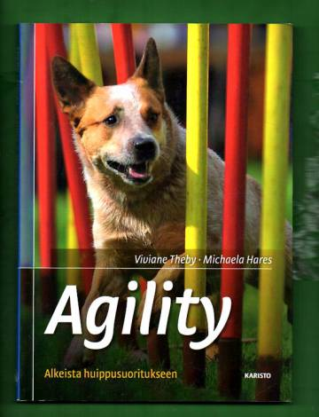 Agility - Alkeista huippusuoritukseen