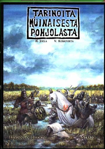 Tarinoita muinaisesta pohjolasta 3 - Liivinmaan jalokivi & Staalo