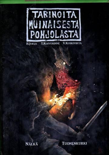 Tarinoita muinaisesta pohjolasta 4 - Nälkä & Tuonenkurki