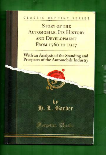 Story of the Automobile - It's History and Development from 1760 to 1917