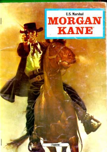 Morgan Kane - U.S. Marshal - Naistenryöstäjä Penascosta, Satantan sheriffi & Tinatähti polkuhintaan