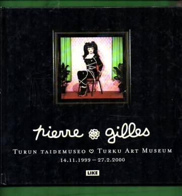 Pierre & Gilles: Turun taidemuseo - Turku Art Museum 14.11.1999 - 27.2.2000