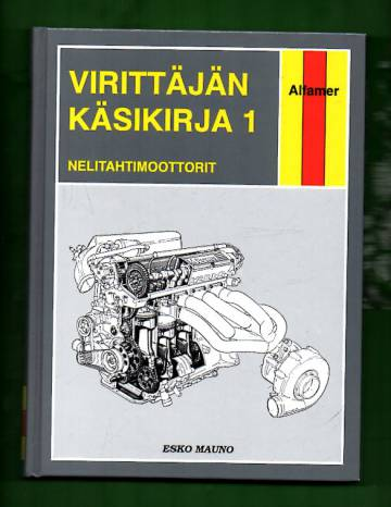 Virittäjän käsikirja 1 - Nelitahtimoottorit