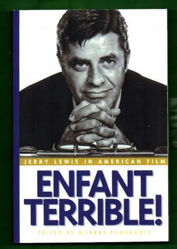 Enfant Terrible! Jerry Lewis in American Film