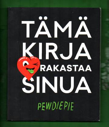 Tämä kirja rakastaa sinua