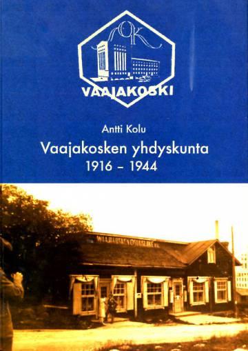 Vaajakosken yhdyskunta 1916-1944
