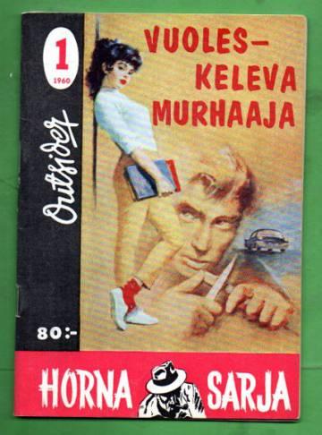 Horna sarja 1/60 - Vuoleskeleva murhaaja