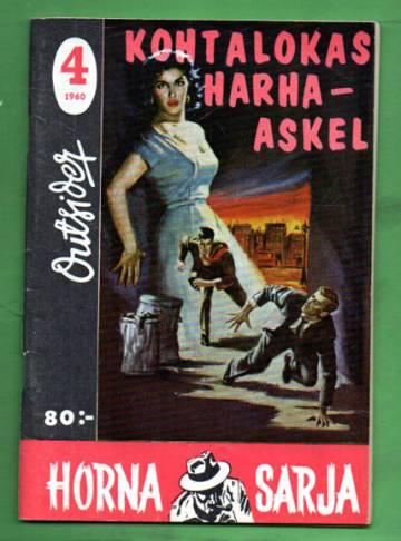 Horna sarja 4/60 - Kohtalokas harha-askel