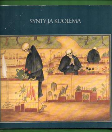 Synty ja kuolema - 1.6.-10.9.1989
