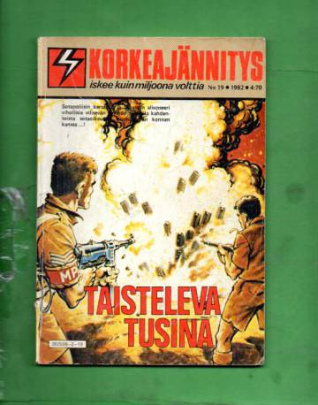 Korkeajännitys 19/82 - Taisteleva tusina