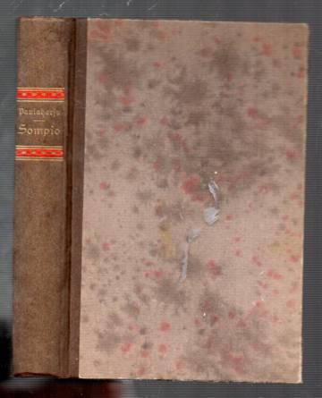 Sompio - Luiron korpien vanhaa elämää