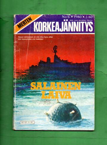 Merten Korkeajännitys 6/80 - Salainen laiva