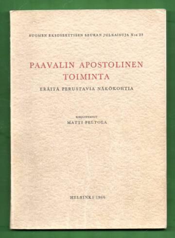 Paavalin apostolinen toiminta - Eräitä perustavia näkökohtia