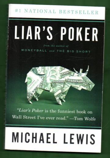 Liar's Poker - Rising Through the Wreckage on Wall Street