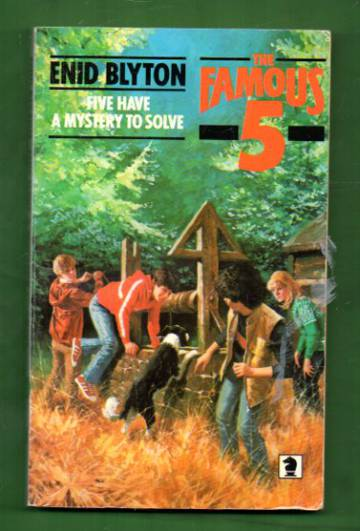 The Famous 5 - Five Have a Mystery to Solve