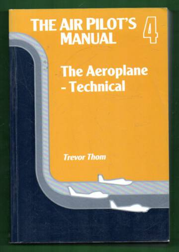 The Air Pilot's Manual - Volume 4