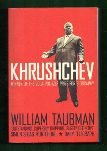 Khrushchev - The Man & His Era