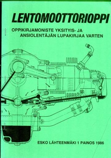 Lentomoottorioppi - Oppikirjamoniste yksityis- ja ansiolentäjän lupakirjaa varten