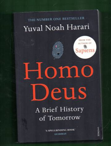 Homo Deus - A Brief History of Tomorrow