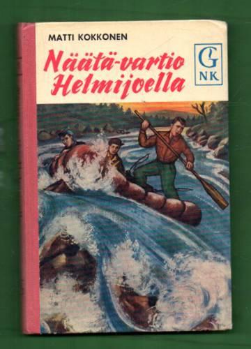 Näätä-vartio Helmijoella - Nuorten seikkailuromaani