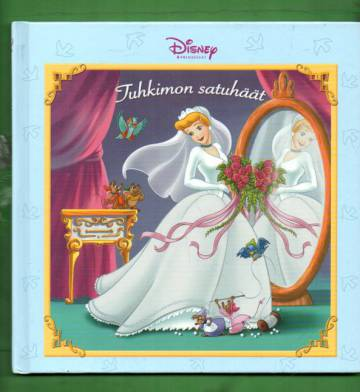 Disney-prinsessat - Tuhkimon satuhäät
