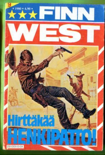 Finn West 9/80 - Hirttäkää henkipatto!