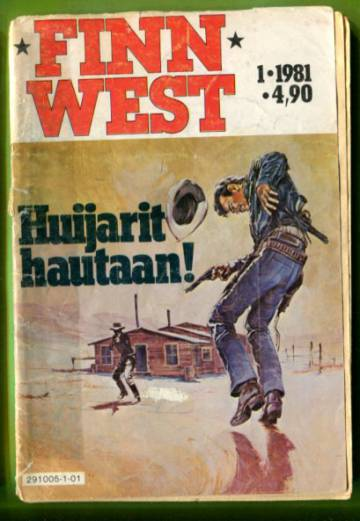 Finn West 1/81 - Huijarit hautaan!