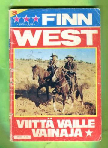 Finn West 3/79 - Viitä vaille vainaja