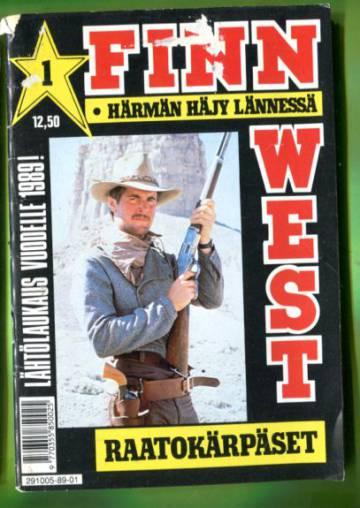 Finn West 1/89 - Raatokärpäset