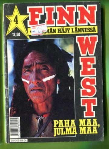 Finn West 4/89 - Paha maa, julma maa
