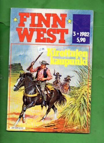 Finn West 3/82 - Kirottujen kaupunki