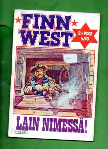 Finn West 2/82 - Lain nimessä